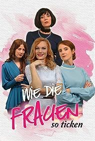 Jennifer Buschmann in Wie die Frauen so ticken (2020)