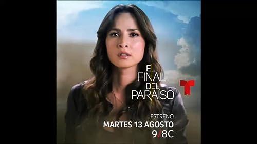 El Finale Del Paraiso Telemundo Netflix
