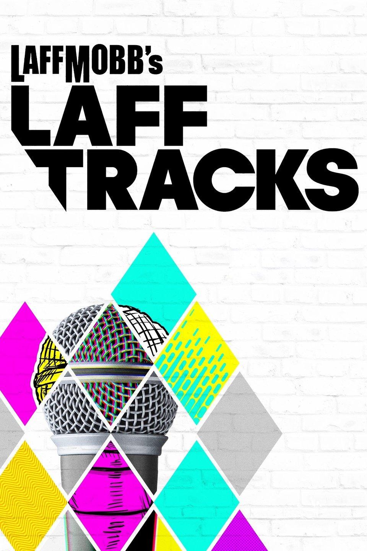 Laff Mobb's Laff Tracks (2018)