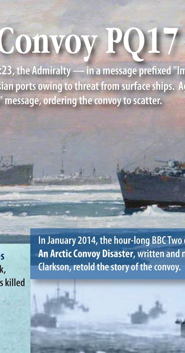 38b1247ae0a PQ17: An Arctic Convoy Disaster (TV Movie 2014) - IMDb
