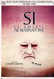Si le soleil ne revenait pas (1987) film en francais gratuit