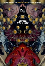 La résurrection des natures mortes (Living Still Life) Poster
