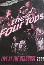 The Four Tops: Live at the Stardust (Video 2006) - IMDb