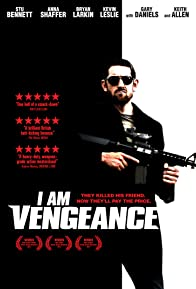 Primary photo for I Am Vengeance