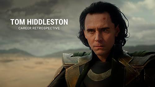 Tom Hiddleston   Career Retrospective