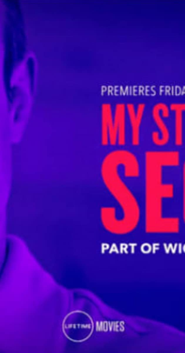 My Stepfather's Secret (2019) - IMDb