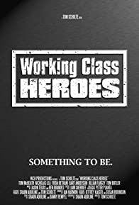 Primary photo for Working Class Heroes