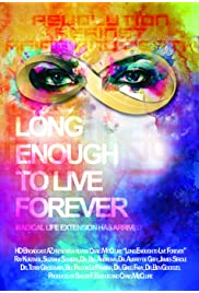 Long Enough to Live Forever