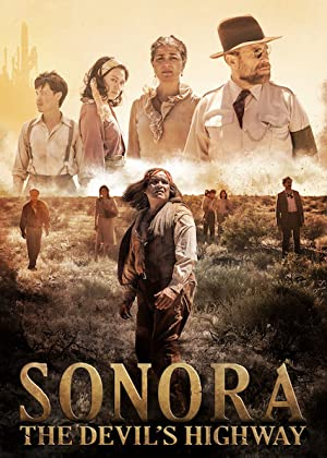 Where to stream Sonora, the Devil's Highway