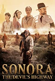 Sonora, the Devil's Highway (2018) Sonora 1080p