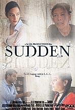 Sudden