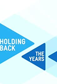 Holding Back the Years Poster