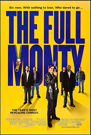 The Monty (1997): เดอะ ฟูล มอนตี้ ผู้ชายจ้ำเบ๊อะ