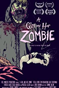 Primary photo for A Girl and Her Zombie