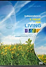 Independence: A Vision for Living