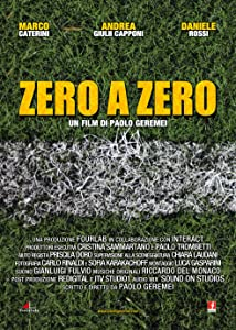 Ready full movie hd free download Zero a Zero [BluRay]