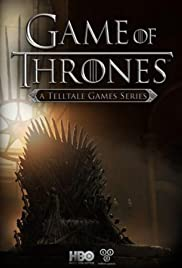 Game of Thrones: A Telltale Games Series Poster