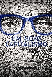 Um Novo Capitalismo Poster