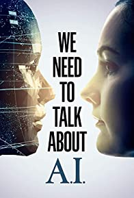 Primary photo for We Need to Talk About A.I