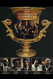 That Championship Season(1999) Poster - Movie Forum, Cast, Reviews