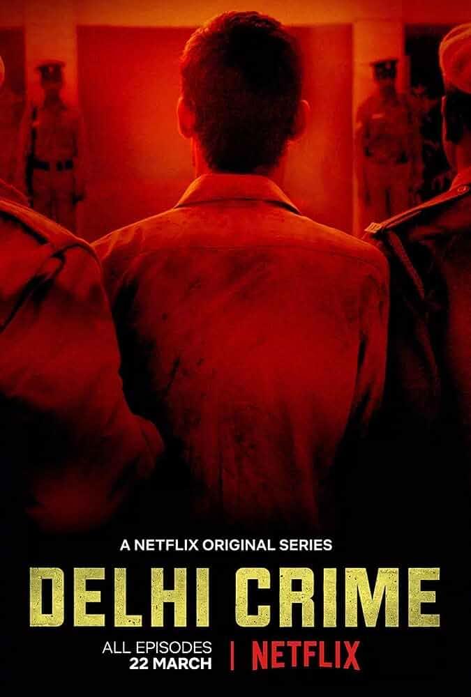 Delhi Crime Season 1 (2019) Hindi Netflix Complete Web Series 480p | 720p