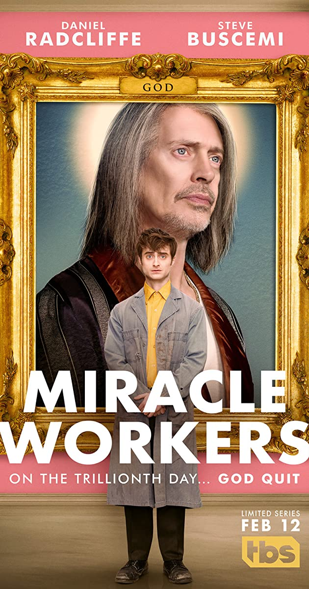 Download Miracle Workers or watch streaming online complete episodes of  Season 2 in HD 720p 1080p using torrent
