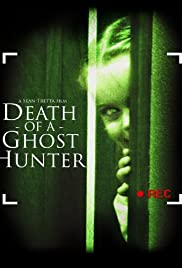 Death of a Ghost Hunter Poster