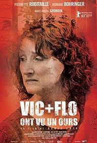 Vic + Flo ont vu un ours (2013)