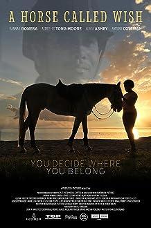 A Horse Called Wish (II) (2019 TV Movie)