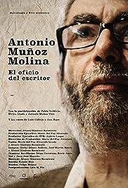 Antonio Muñoz Molina: El oficio del escritor Poster