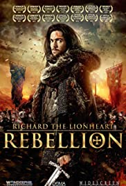 Richard the Lionheart: Rebellion Poster