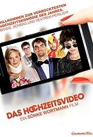 Das Hochzeitsvideo Poster
