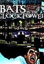 Bats in the Clocktower