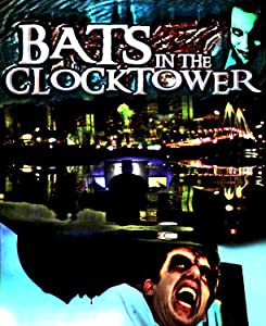Bats in the Clocktower full movie in hindi free download mp4