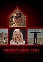 Frank's Deep Fake
