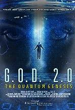 GOD 2.0: The Quantum Genesis