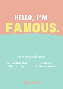 Watch online adults movies Hello, I'm Famous. [1080i]