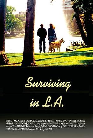 Drama Surviving in L.A. Movie