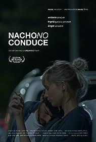 Nacho no conduce (2018)