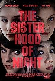 The Sisterhood of Night(2014) Poster - Movie Forum, Cast, Reviews