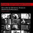 Dark September Rain (2005)