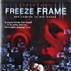 Freeze Frame (2004)