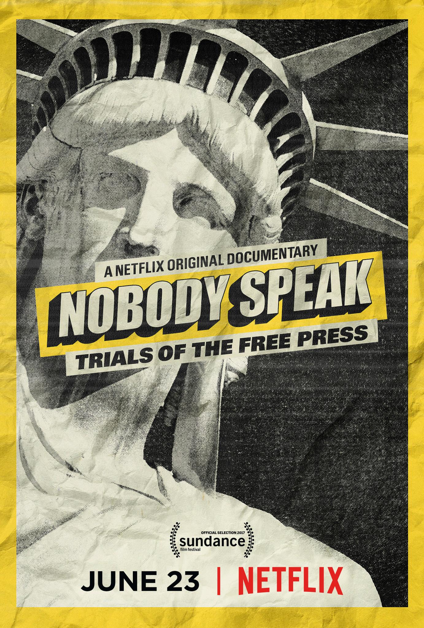 Nobody Speak: Trials of the Free Press (2017) - IMDb