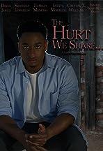 The Hurt We Share