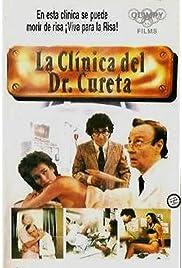 La clínica del Dr. Cureta (1987) film en francais gratuit
