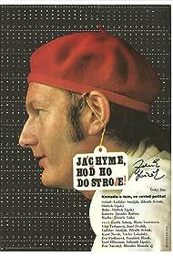 Jáchyme, hod ho do stroje! (1974) Poster - Movie Forum, Cast, Reviews