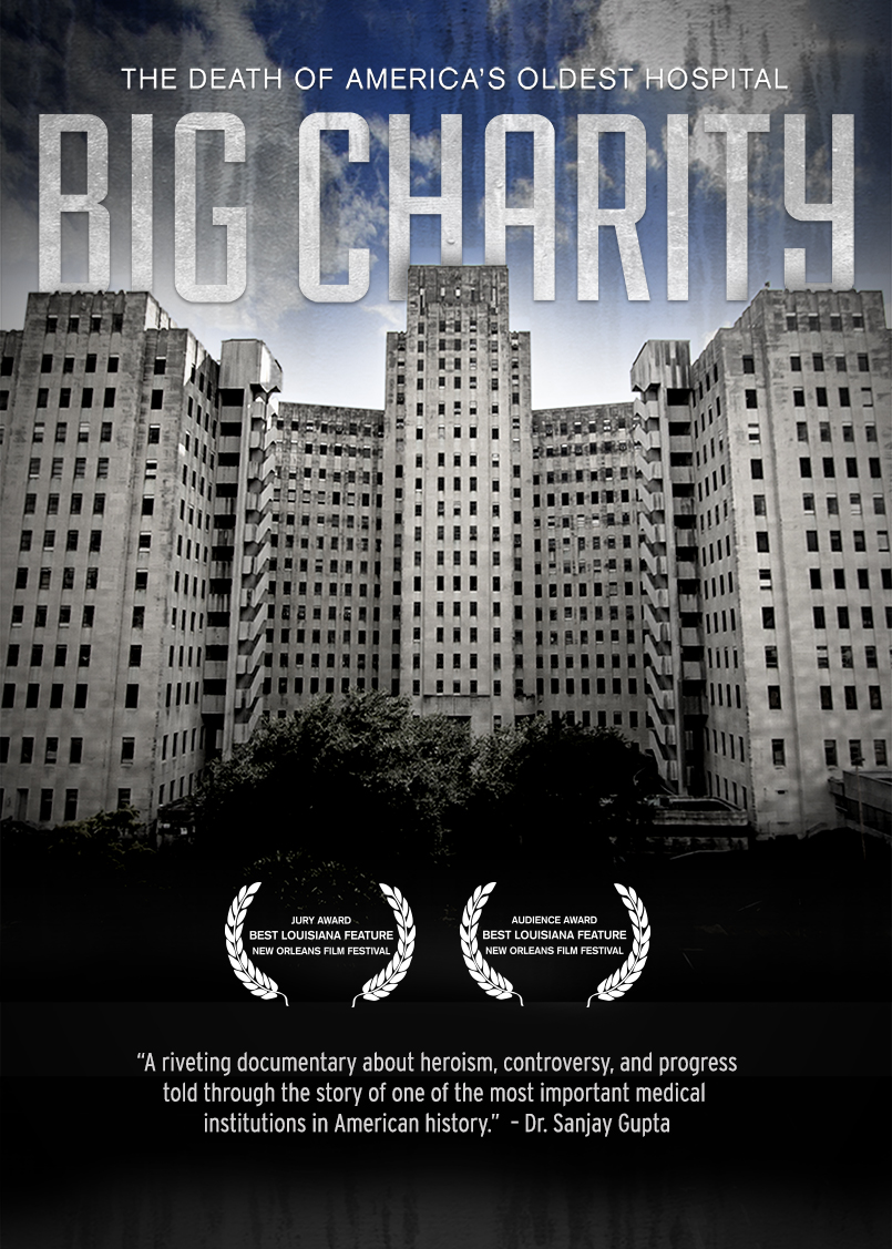 Big Charity: The Death of America's Oldest Hospital (2014