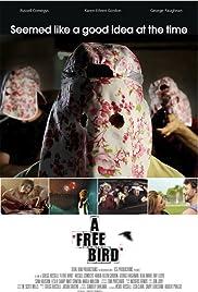 A Free Bird Poster