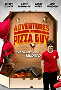 Primary photo for Adventures of a Pizza Guy