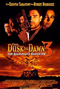 Primary photo for From Dusk Till Dawn 3: The Hangman's Daughter